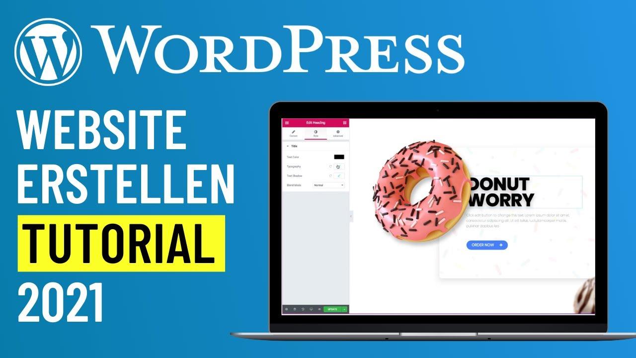 WordPress Website erstellen - Tutorial auf Deutsch für Einsteiger