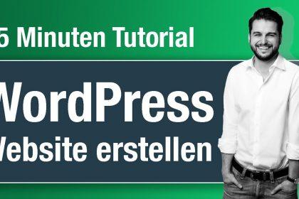 Wordpress Website erstellen - 15 Minuten Anleitung - Tutorial 2021