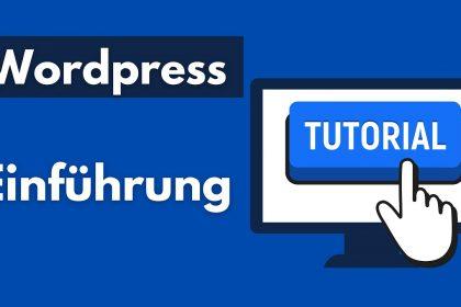 Wordpress erste Schritte - die Basics