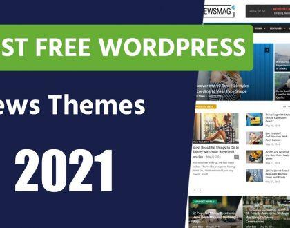 Best Free WordPress News Themes 2021