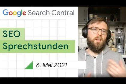 German / Google SEO Sprechstunden auf Deutsch vom 6. Mai 2021