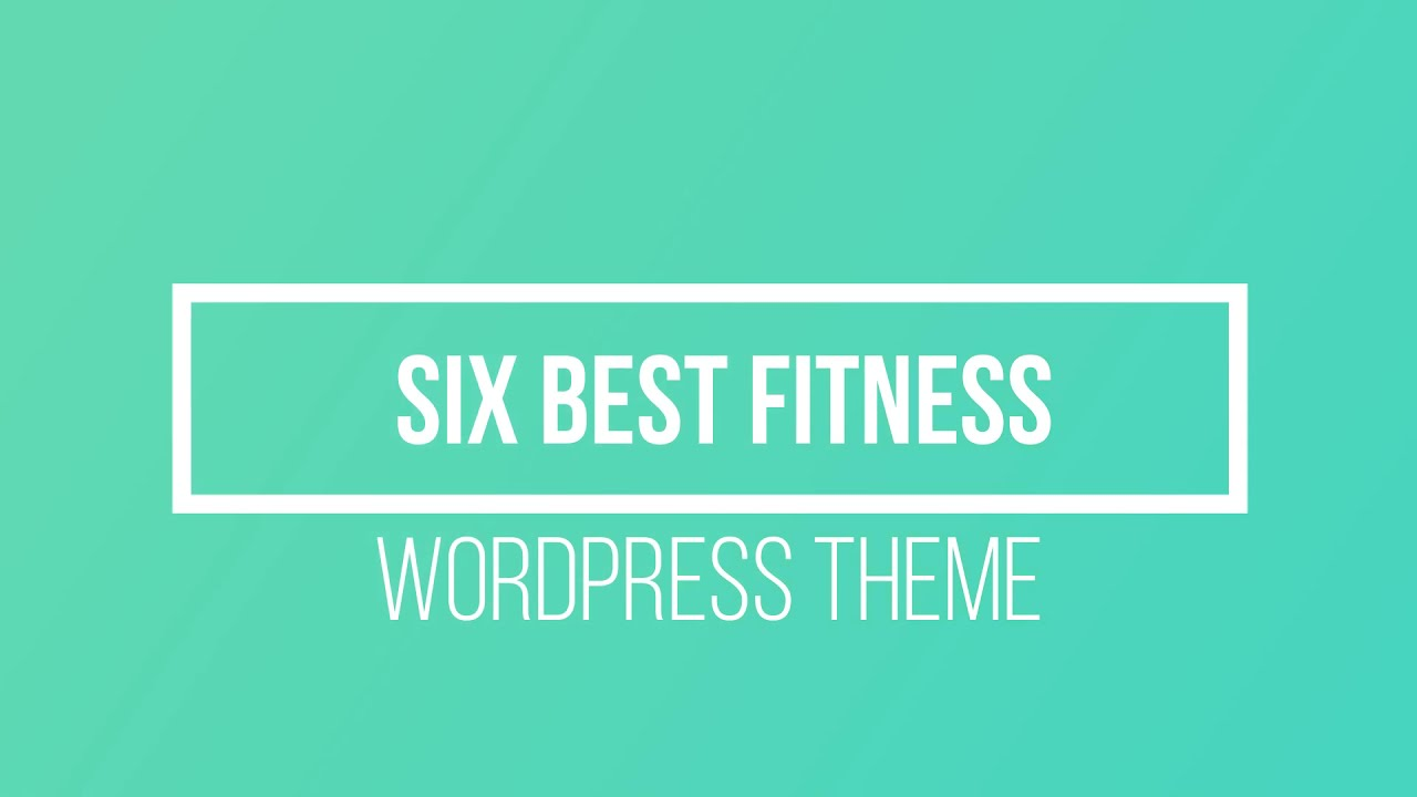 6 Best Fitness WordPress Theme   2021 Top 6 Fitness WordPress Theme