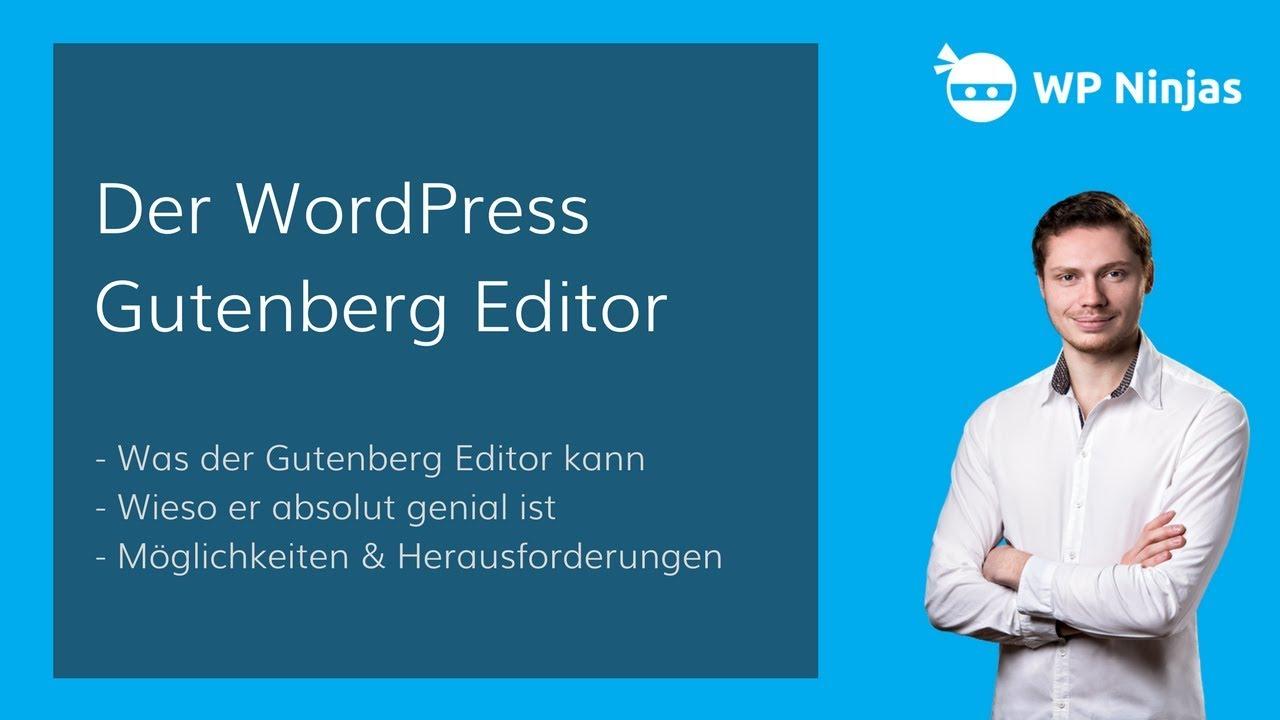 Das WordPress Gutenberg Editor Tutorial [Deutsch] - für Einsteiger