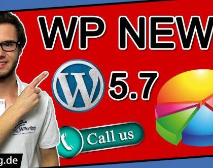 NEWS: WordPress 5.7, Webdesign Trends 2021, Perfekte Button Farbe?, WP File Manager Sicherheitslücke