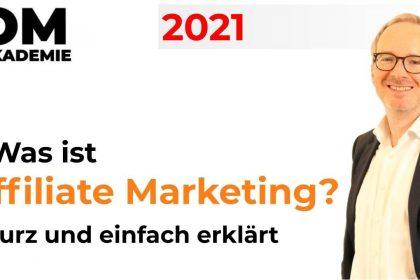 Was ist Affiliate Marketing? - Online Marketing Grundlagen - Wie funktioniert Affiliate Marketing?