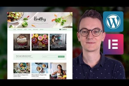 Wordpress Blog with Elementor Full Tutorial for 2020 - A Customizable Personal Blog