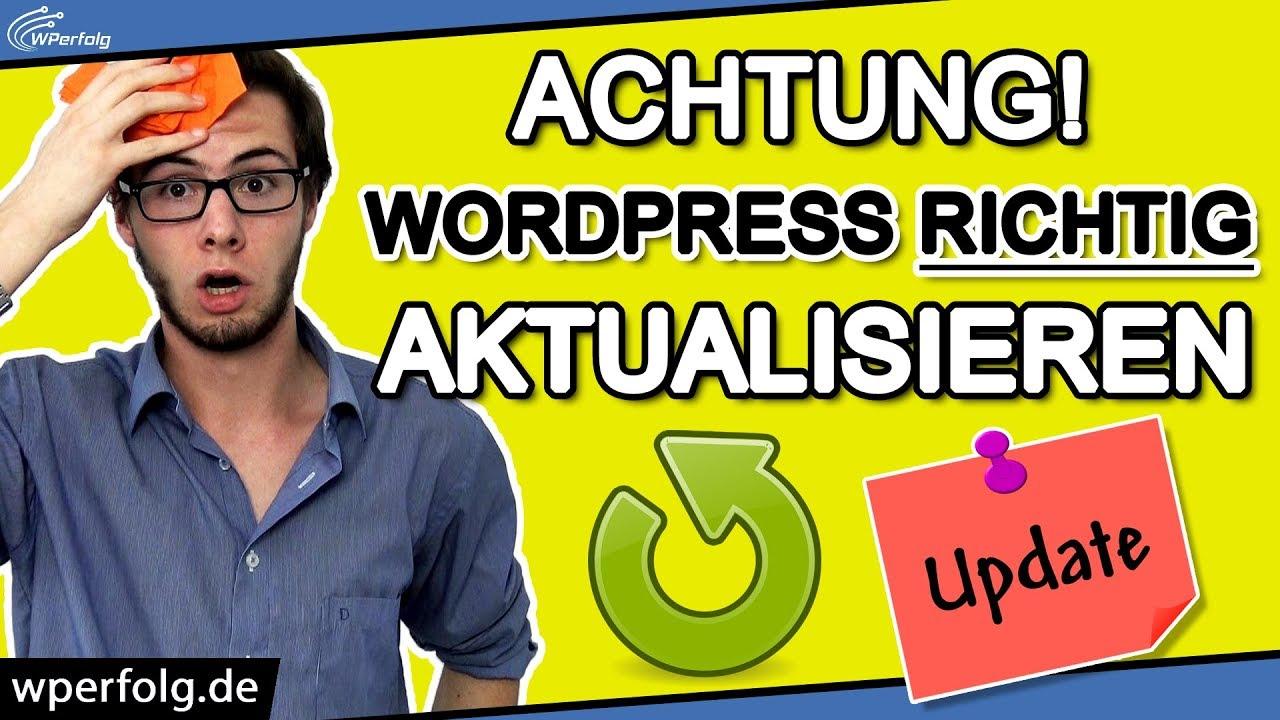 Achtung: WordPress Update RICHTIG durchführen [Deutsch]: In 5 Schritte Aktualisieren | Plugin, Theme