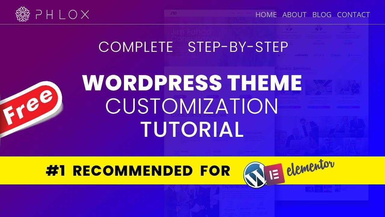 Complete Phlox Theme Tutorial 2020 | The Best Free Wordpress Theme