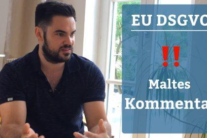 EU DSGVO HO HO – Kommentar von Malte & Jenny