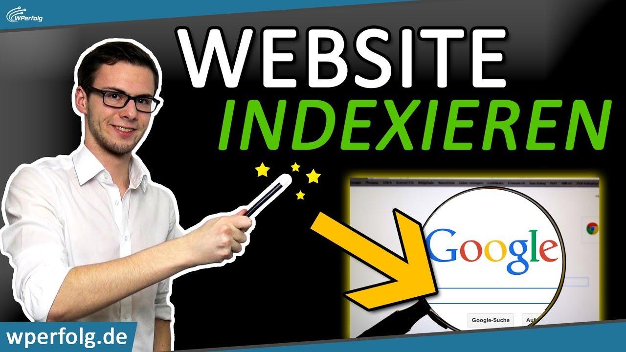 Google Indexierung [Anleitung]: Mit 3 Klicks Deine Website Indexieren (NEU 2021 - Deutsch)