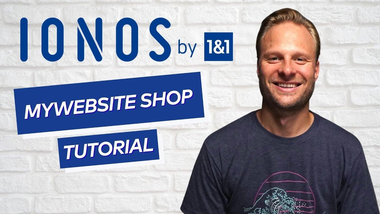 IONOS MyWebsite Shop Tutorial: Dein eigener Onlineshop