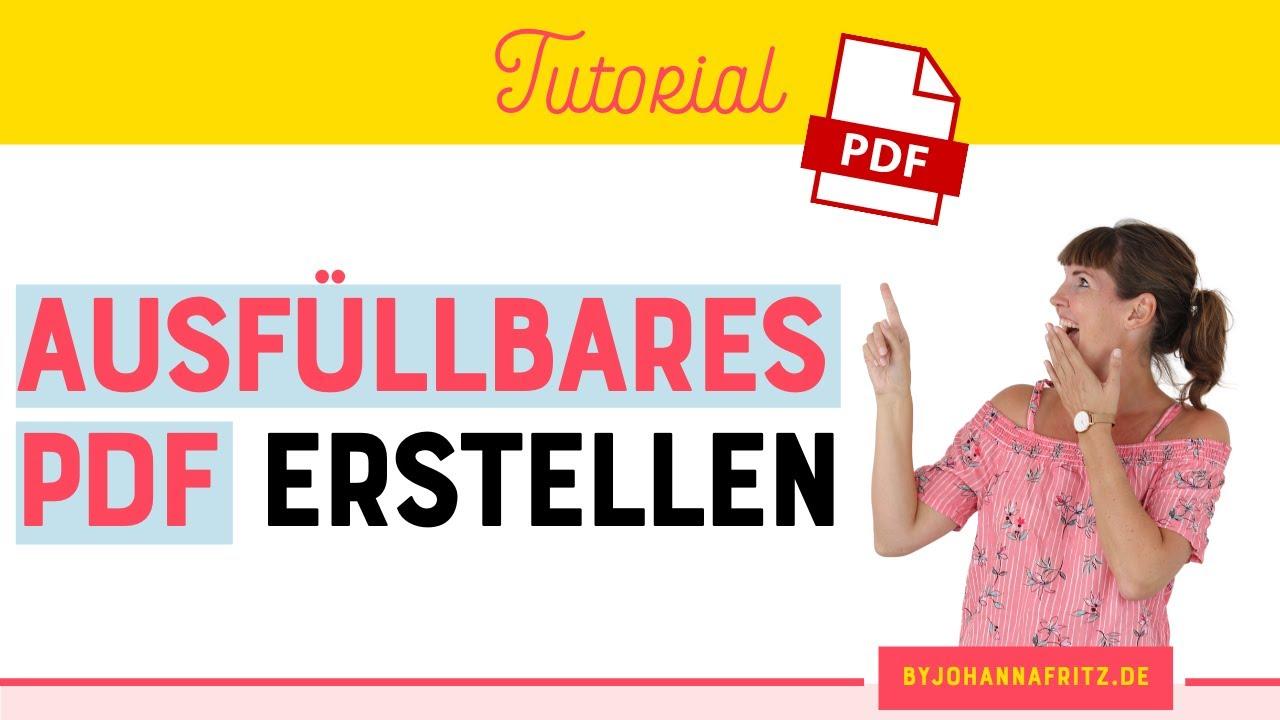 Tutorial: Wie du ein ausfüllbares / interaktives PDF erstellst (kostenpflichtig + kostenlos)
