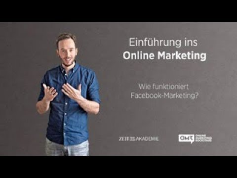 Wie funktioniert Facebook-Marketing? / Trailer #6: Einführung ins Online-Marketing