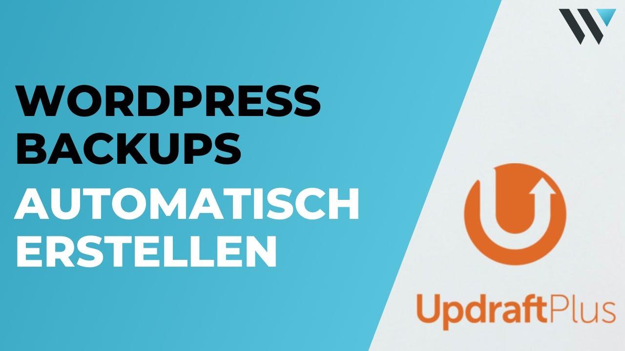 WordPress Backup Erstellen - Automatische Backups
