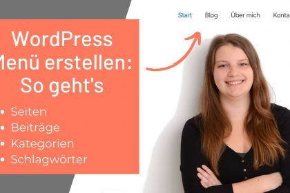 WordPress Menü erstellen mit Seiten, Beiträgen, Kategorien, Schlagwörtern