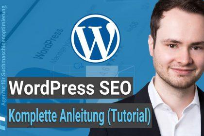 WordPress SEO Anleitung [2021]: So bringst du deine WordPress Website nach vorne
