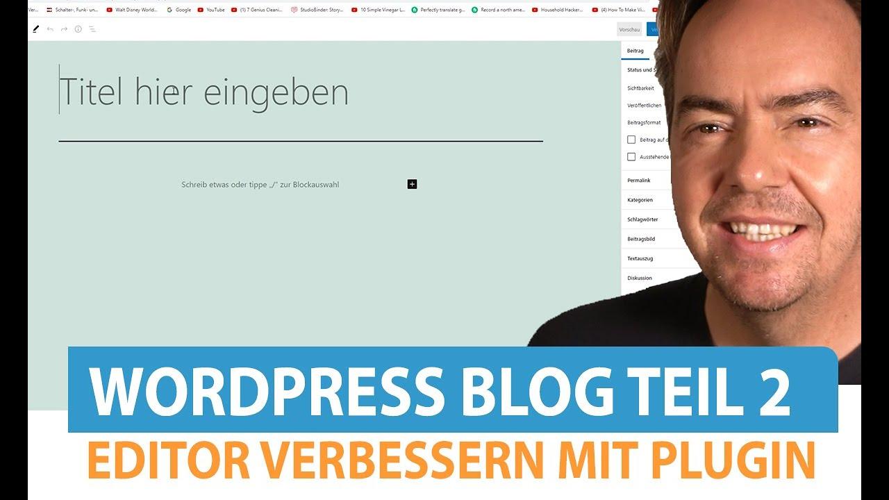 Wordpress Blog erstellen | Classic Editor einrichten (Teil 2)
