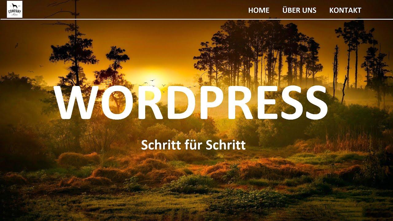 Wordpress Website Erstellen Für Anfänger ➔ Tutorial in 10 einfachen Schritten ▶2021 | Deutsch/German