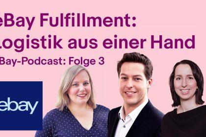 eBay Fulfillment: Logistik-Tipps für Einsteiger I eBay-Podcast: 3. Folge
