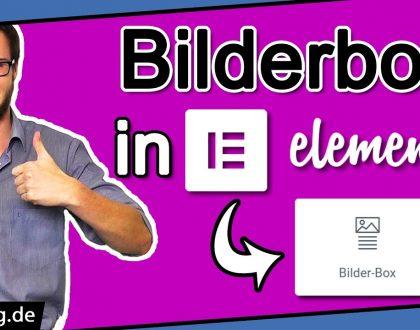 Elementor Bilderbox Widget Tutorial (2021): Schnell & einfach erklärt | Anleitung Deutsch WordPress
