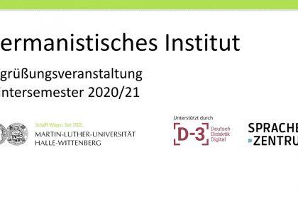 Erstsemesterbegrüßung Germanistisches Institut WiSe 2020/21