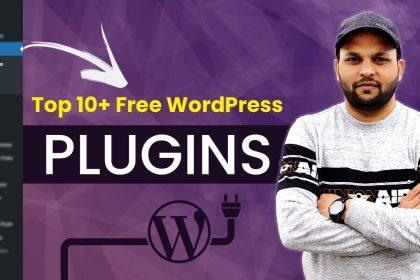 [Free] 10+ Best Plugins For WordPress Website 2021 | Must Have Plugins For WordPress!