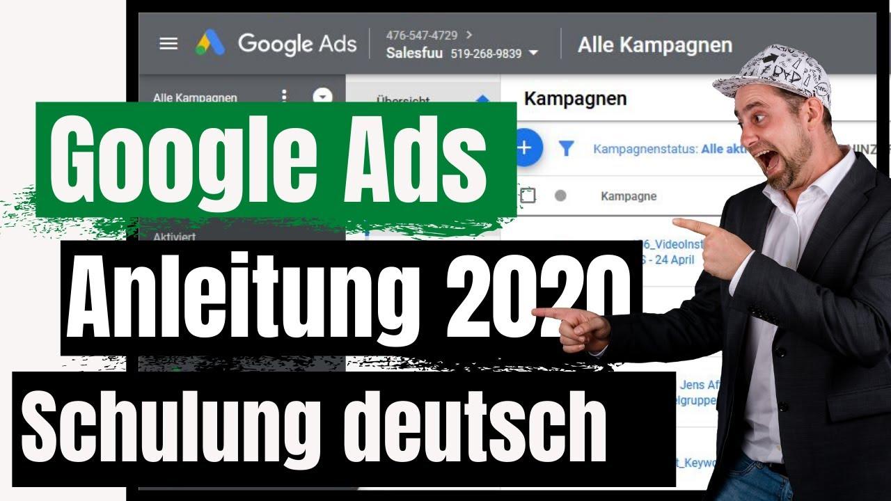 Google Ads Tutorial 2020 Deutsch / Grundlagen & Anleitung zu Google Anzeigen schalten & optimieren