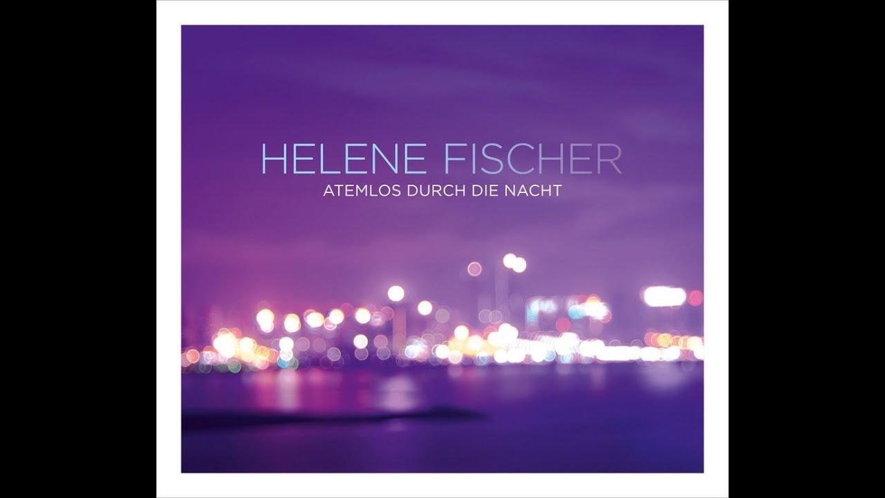 Helene Fischer - Atemlos Durch Die Nacht - Kostenlos Runterladen
