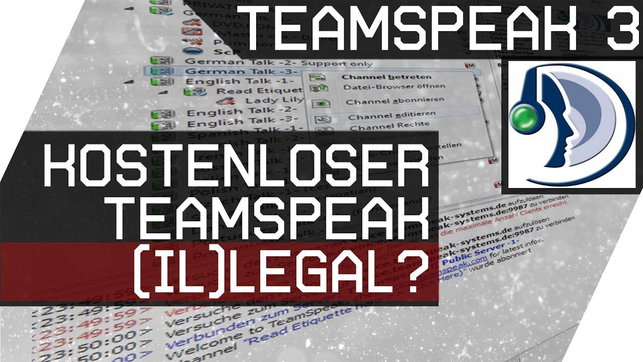 Kostenlos Teamspeak Server mieten Legal? Update 3.0 [GER HD]