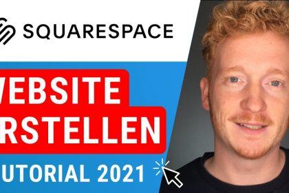 Squarespace Tutorial 2021 auf Deutsch - Website oder Onlineshop erstellen