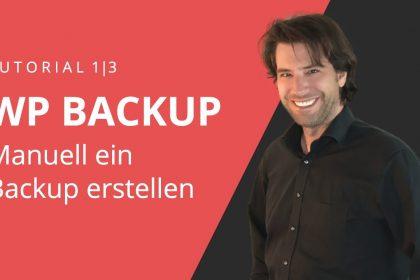 WordPress Backup erstellen 1/3   Manuelles WordPress Backup ohne Plugin