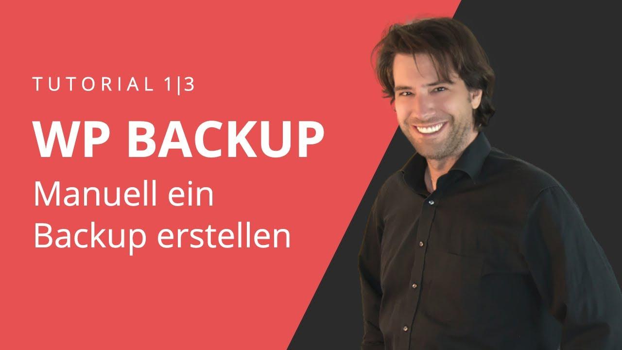 WordPress Backup erstellen 1/3 | Manuelles WordPress Backup ohne Plugin