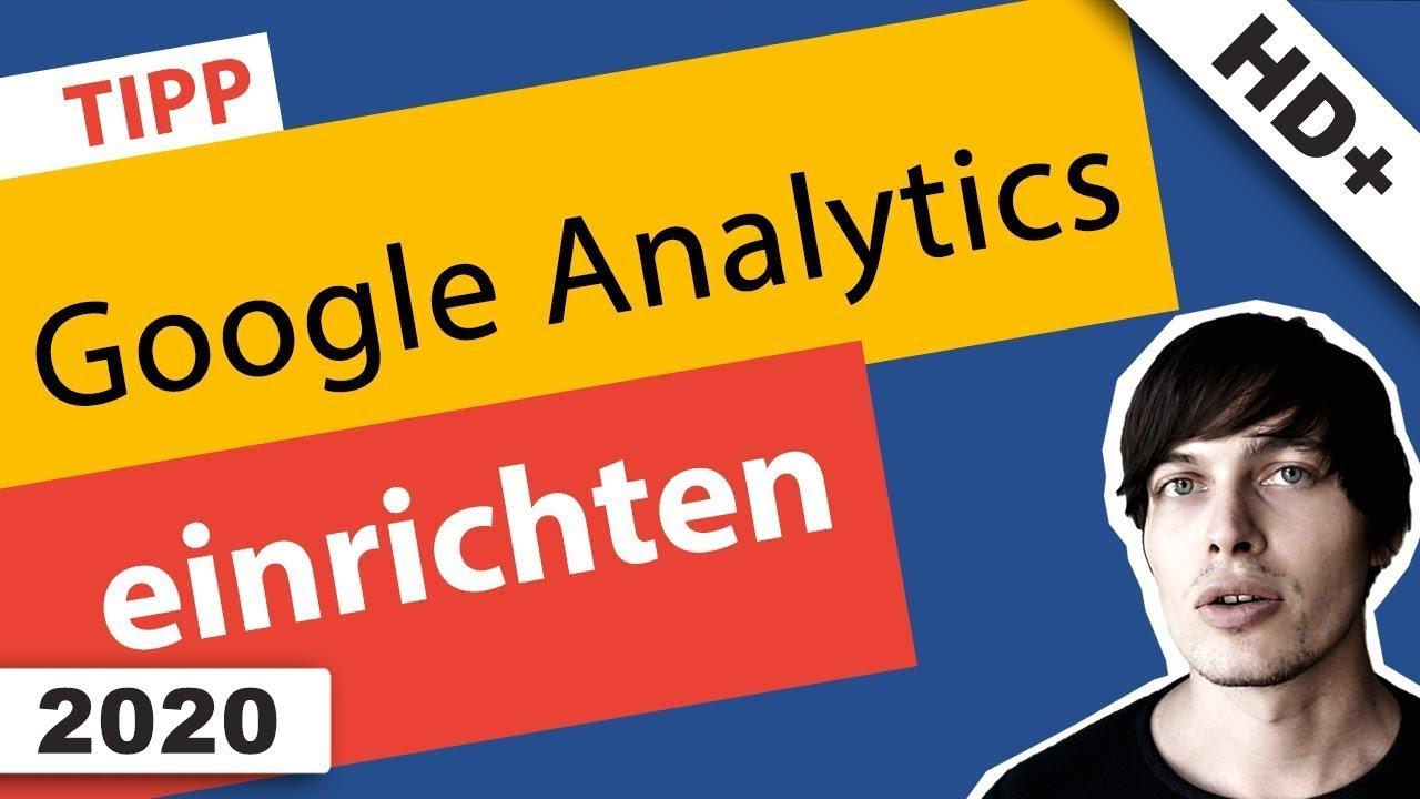 Bestes Google Analytics Tutorial: Analytics einrichten