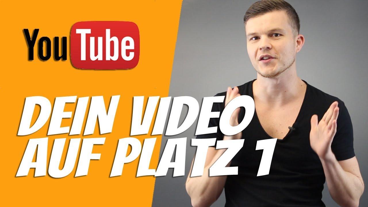 Dein Video auf Platz 1 bei Google & YouTube ►► So geht´s!