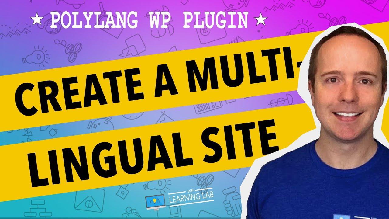 Polylang Multilingual WordPress Plugin 2017 Step-by-Step Install and Setup