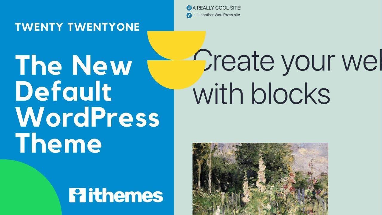 Twenty TwentyOne: The New Default WordPress Theme