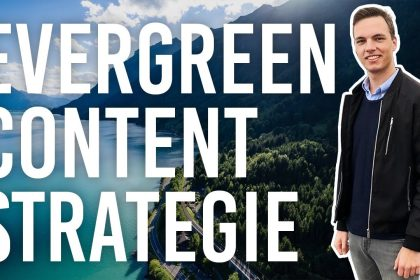 Warum du unbedingt EVERGREEN Content erstellen solltest! - SEO Content