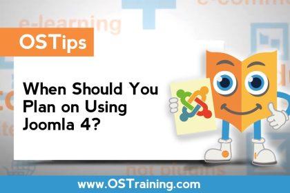 When Should You Plan on Using Joomla 4?