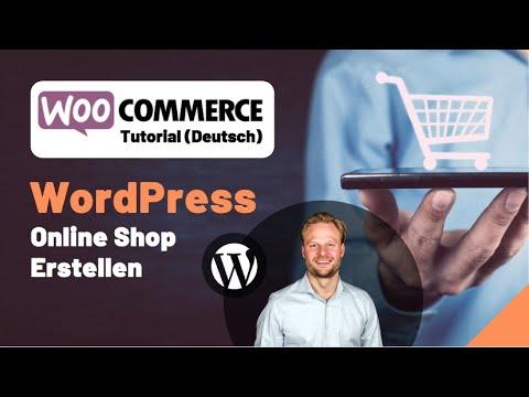 WooCommerce Tutorial DEUTSCH- WordPress Online Shop Erstellen