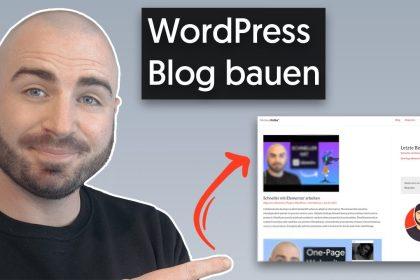 WordPress Blog erstellen (Astra & Elementor) - 2021 - XXL Tutorial für Anfänger [Deutsch|German]