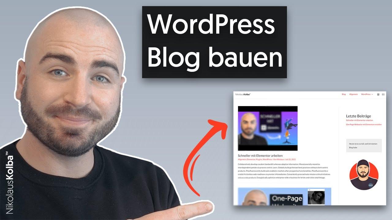 WordPress Blog erstellen (Astra & Elementor) - 2021 - XXL Tutorial für Anfänger [Deutsch German]