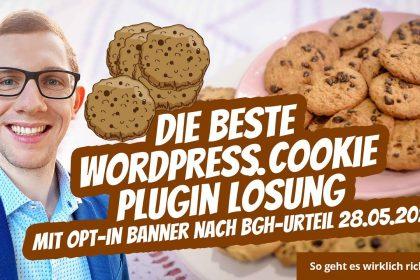 WordPress Cookie Plugin Banner Lösung mit Opt-In nach BGH-Urteil 28.05.2020 ⭐⭐⭐⭐⭐