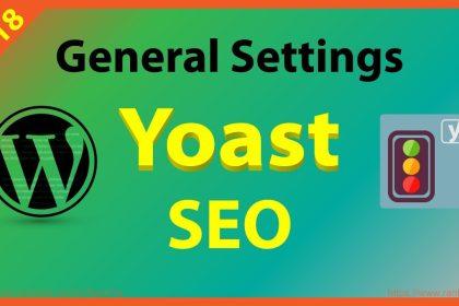 Yoast SEO Tutorial General Settings